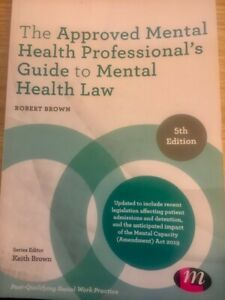 The Approved Mental Health Professional's Guide to Mental Health Law, Brown 2020
