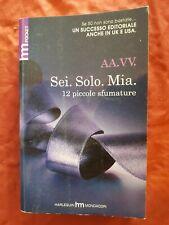 Libro Sei Solo Mia 12 piccole sfumature harlequin mondadori #TO1