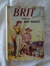Brit by Mary Patchett | HC/DJ 1961 1st Edition