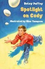 Spotlight on Cody by Betsy Duffey Hardcover Fiction Novel Children's Book Boys