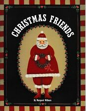 Decorative Tole Painting Pattern Book Christmas Friends Margaret Wilburn 1987