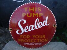 "VINTAGE SHELL GASOLINE DOME PORCELAIN GAS OIL FUEL PUMP SIGN! ""SEALED "" CANADA"
