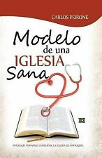 Modelo de una Iglesia Sana by Carlos Peirone (2005, Paperback)
