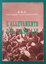 < R6 > L'ALLEVAMENTO DEL CONIGLIO FASCI FEMMINILI SEZIONE MASSAIE RURALI P.N.F.