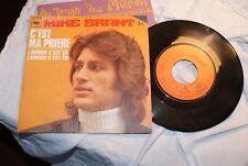 """45 TOURS / 7"""" SINGLE--MIKE BRANT--C'EST MA PRIERE / L'AMOUR C'EST CA L'AMOUR..."""