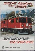RAILWAY ADVENTURES ACROSS EUROPE LAND OF ALPINE ADVENTURE & SECRET