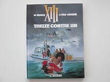 XIII TREIZE T8 EO1991 BE/TBE TREIZE CONTRE UN