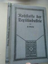 2 Bücher Rohstoffe der Textilindustrie 1909 Herstellung textiler Flächengebilde