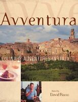 Avventura: Culinary Adventures in Italy by David Rocco