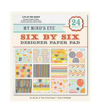 """My Mind's Eye  6X6208 """"Life of the Party""""  6x6 Designer Paper Pad 24  Sheets"""