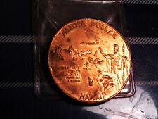 ALOHA DOLLAR HAWAII TRADE TOKEN / COIN THE LIFE OF THE LAND IS PERPETUATED BY