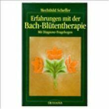 Erfahrungen mit der Bach - Blütentherapie von Schef... | Buch | Zustand sehr gut