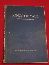 1953~ SONGS OF YALE ~ 250TH ANNIVERSARY EDITION / SIGNED, CLASS OF 1922