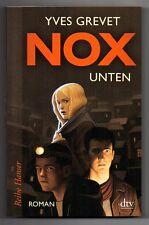 NOX. Unten - Roman von Yves Grevet * Taschenbuch Neuwertig
