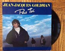 """JEAN-JACQUES GOLDMAN """"Pas Toi / Compte Pas Sur Moi"""" 45 Tours SP"""
