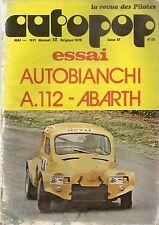 AUTOPOP 22 1973 ESSAI AUTOBIANCHI A112 ABARTH BEREAU 3CV BUFFALO C LYON CHARBONN