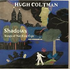 HUGH COLTMAN : SHADOWS / SONGS OF NAT KING COLE - [ CD ALBUM PROMO ]
