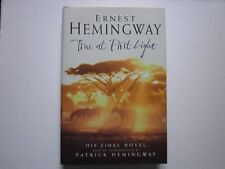 TRUE AT FIRST LIGHT - ERNEST HEMINGWAY - First Edition - First Print - Unread