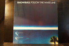Snowball - Follow The White Line
