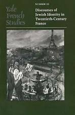 USED (GD) Yale French Studies, Number 85: Discourses of Jewish Identity in Twent