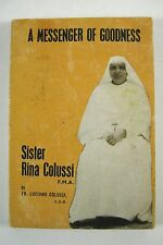 A Messenger of Goodness Sister Rina Colussi  FMA Luciano Colussi PPB India 1983