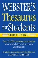 Webster's Thesaurus for Students, Third Edition 122,000 synonyms, antonyms