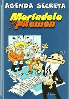 AGENDA SECRETA PERPETUA DE MORTADELO Y FILEMON,TAPA DURA