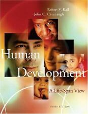 Human Development : A Life-Span View (with InfoTrac) by John C. Cavanaugh and...