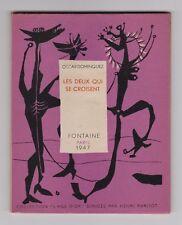 Oscar Dominguez LES DEUX QUI SE CROISENT EO sur vélin 1947 couv. de Prassinos