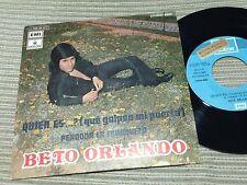 """BETO ORLANDO - QUIEN ES 7"""" SINGLE SPAIN PROMO ODEON 73"""