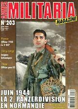MILITARIA MAGAZINE N° 203 DE 2002, JUIN 44, LA 2. PANZERDIVISION EN NORMANDIE