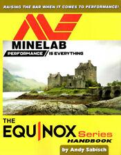 MINELAB BOOK EQUINOX METAL DETECTOR 600 800 SERIES HANDBOOK by Andy Sabisch NEW