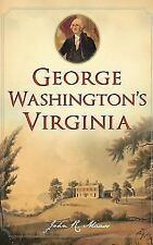 George Washington's Virginia (Hardback or Cased Book)