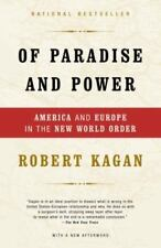 Of Paradise and Power: America and Europe in the New World Order - Good - Kagan,