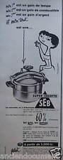 PUBLICITÉ 1959 SUPER-COCOTTE SEB N°1 EN EUROPE - ADVERTISING