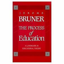 Process of Education by Jerome S. Bruner (Paperback, Revised) Learn Teach Theory