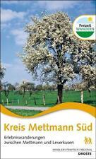 Kreis Mettmann Süd. Erlebniswanderungen zwischen Mettmann und Leverkusen von...