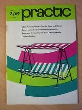 practic 3/69-Magazin der Selbstbautechnik /UKW-Heimempfänger,Gartenschaukel,1969