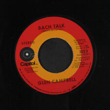 GLEN CAMPBELL: Bach Talk / The Last Time I Saw Her 45 Country