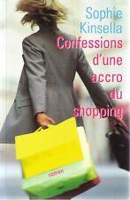 Confessions d'une accro du shopping.Sophie KINSELLA.France Loisirs K003