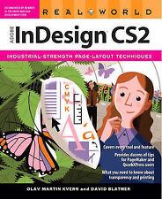 USED (GD) Real World Adobe InDesign CS2 by Olav Martin Kvern