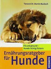 Ernährungsratgeber für Hunde: Fit und gesund - Hund...   Buch   Zustand sehr gut