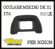 OCOLURE COPRIMIRINO DK21 PER NIKON  DK 21100 D200 D300 D90 D50 D70 D70s EYECUP