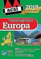 ACSI Internationaler Campingführer Europa 2018 (2018, Gebundene Ausgabe)