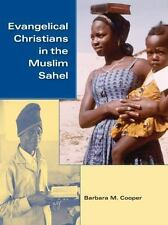 Evangelical Christians in the Muslim Sahel (African Systems of Thought), Cooper,