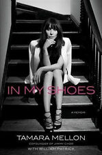 In My Shoes: A Memoir by Tamara Mellon (Paperback, 2013)