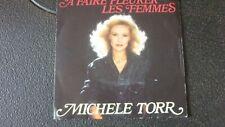 disque MICHELE TORR A FAIRE PLEURER LES FEMMES