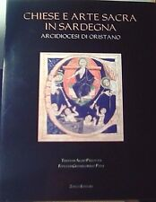 CHIESE E ARTE SACRA IN SARDEGNA DIOCESI DI ORISTANO testi di A. Pillittu, foto P