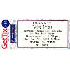 TWELVE TRIBES Concert Ticket Stub AUSTIN TEXAS 3/27/05 METAL THE BACK ROOM Rare