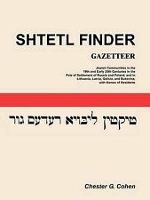 Shtetl Finder Gazetteer: Jewish Communities in the 19th and Early 20th Centuries
